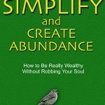 Book Review: Simplify and Create Abundance by Bo Sanchez