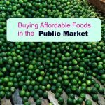 Buying Affordable Foods in the Public Market