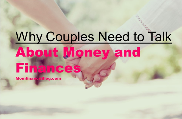 why-couples-need-to-talk-about-money-and-finances-momfinanceblog
