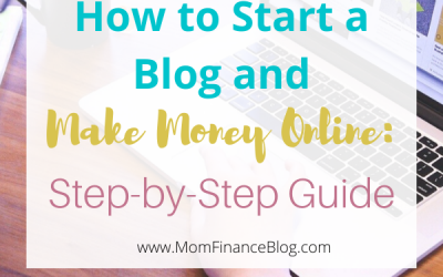 How to Start a Blog and Make Money Online: Step-by-Step Guide